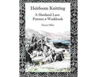 Heirloom Knitting book / pdf option- revised, enlarged, full colour 2017
