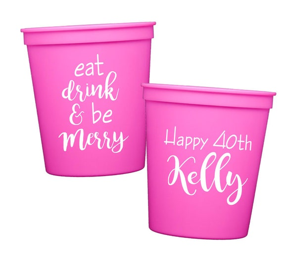 40th birthday cups, adult birthday party favors, Personalized plastic cups, personalized birthday cups, custom party cups
