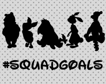 Squadgoals SVG, Disney Squadgoals svg, Winnie the Pooh Svg, disney cricut and silhouette cameo, Disneyland svg, Pooh svg