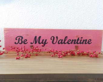 "Distressed Pink and White ""Be My Valentine"" Valentine's Day sign with Metal hearts, wood hand painted signs, deocrations, gifts"