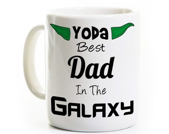 Father's Day Gift Coffee Mug - Yoda Best Dad in the Galaxy - Gift for Father Dad Daddy - Star - Personalized