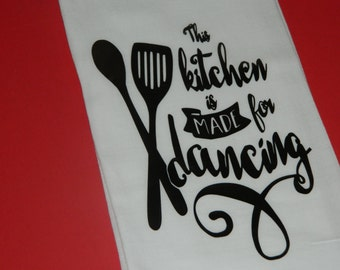 """Funny Saying and Kitchen Quotes Sack Towels,"""" This Kitchen is Made for Dancing"""""""