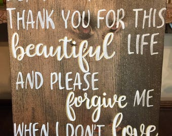 Thank you for this beautiful life Wooden Sign, Hand Painted