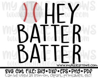Hey batter batter svg | baseball svg | baseball shirt | baseball clip art | SVG | DXF | EPS | pdf | png | iron on | image transfer