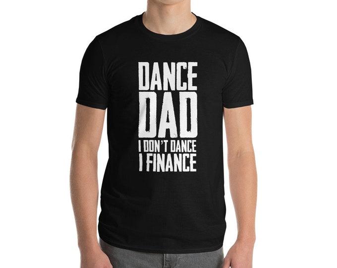 Dance Dad  Short-Sleeve T-Shirt