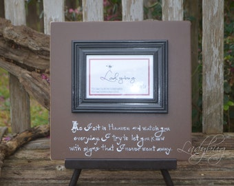 """As I sit in Heaven and wath you... Picture frame 12""""x12"""". Customize your own frame by Ladybug Design by Eu"""