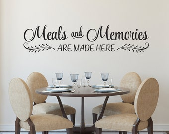 Meals and Memories are made here, Vinyl wall decal, Kitchen sign, Foyer, dining room, Cafe, Kitchen Decor, vinyl decal, Kitchen quote HH2138