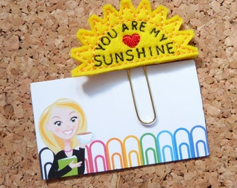 Sunshine Planner Clip, You are My Sunshine Felt Paper Clip, Refrigerator Magnet, Cute Brooch Pin, Planner Accessories, Ribbon Bookmark, 644