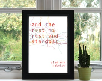 And the Rest is Rust and Stardust Print // Embroidery // A4 Print // Inspirational Quote //Illustration // Wall Art // Unframed // Quote