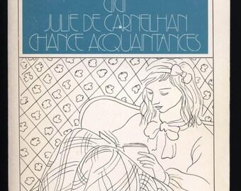 Colette, Gigi, Julie de Carneilhan, Chance Acquaintances, vintage literature