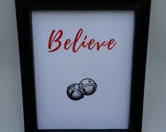 Believe - Christmas - Jingle Bells - Holiday - Christmas Decor - Party Decoration - Gifts