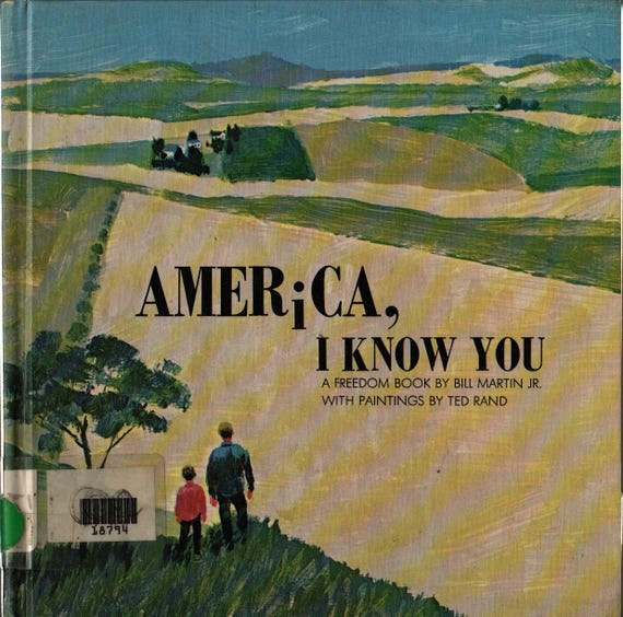 America, I Know You A Freedom Book + Bill Martin, Jr. + Ted Rand + 1970 + Vintage Kids Book