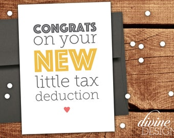 Congrats on your new little tax deduction - New Baby Card - Funny Baby Shower Card - Funny Accounting Card - Tax Time