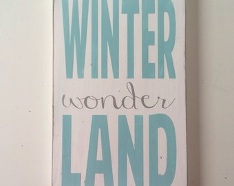 Winter Wonderland  Heavily Distressed small Sign