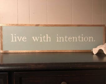 Live With Intention SIGN