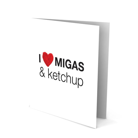 I Love Migas and Ketchup!