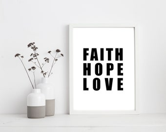 Faith Hope Love Printable - Instant Download
