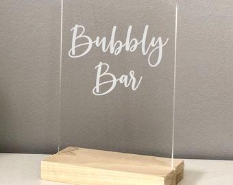 Bubbly Bar Acrylic Sign