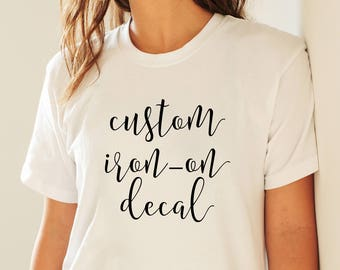 Iron on decal etsy custom iron on decal diy shirt htv decals iron on decals personalized solutioingenieria Image collections