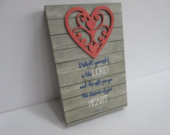 Delight Yourself in the Lord, WORD Art, Wall Art, Shelf Art - Coral, Grey and Blue w/ Heart, Psalm 37:4