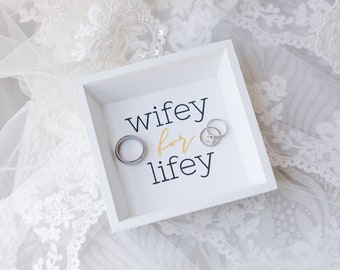 Wifey for Lifey Wooden Catch All / Ring Dish