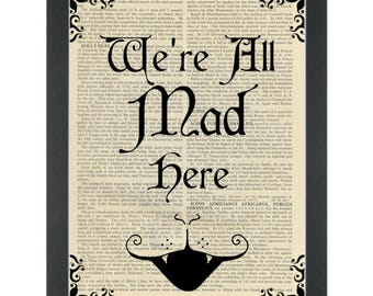 Dictionary Art- We're all mad cheshire cat white