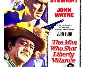 "The Man Who Shot Liberty Valance - Home Theater Decor - Classic Cowboy Western Movie Poster Print  13""x19"" Vintage Movie Poster - John Wayne"