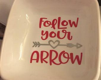 Follow Your Arrow Ring Dish