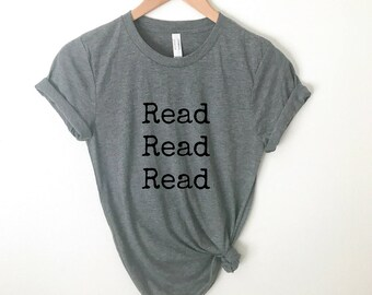 Read Shirt   Reading Tshirt Bookworm Tee Bibliophile T-Shirt Books Inspirational Quote Tee   Unisex Women Christmas Gift for Him Her