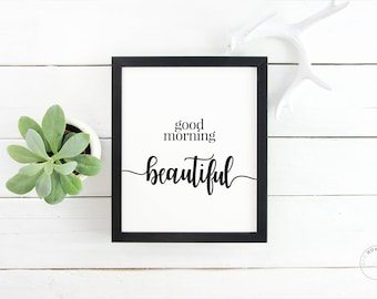 Good Morning Beautiful Poster | Typography Poster | Bedroom Decor | Gift For Her | Good Morning Print | Wall Decor | Home Decor | Framed Art