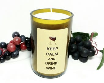 Wine Bottle Candle/Keep Calm and Drink Wine Scented Soy Wax Candle/Recycled Glass Bottle Candle/Tuscan Wine Scent/Glass Art