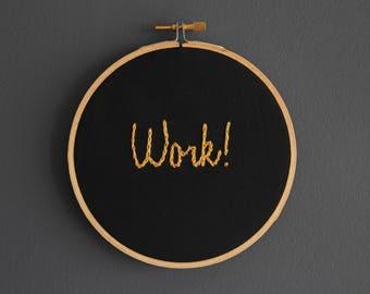 Hamilton Embroidery Hoop Wall Art – Work!