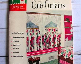Cafe Curtains | How to Make Cafe Curtains | Singer Sewing Library Book 114 | 32 page sc booklet | vintage 1961 detailed sewing instructions