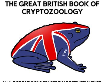 The Great British Book of Cryptozoology