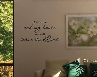 As for me and my house we will serve the Lord Vinyl Wall words quotes and sayings #0704