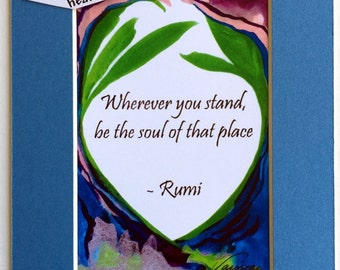 WHEREVER You Are Be SOUL RUMI Inspirational Yoga Meditation Friends College Spiritual Motivational Print Heartful Art by Raphaella Vaisseau