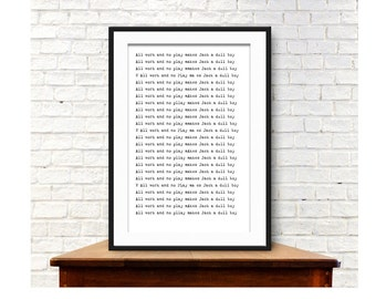 Printable THE SHINING 'all work and no play makes Jack a dull boy' | Home decor | Wall art | Instant download | The shining wall art |