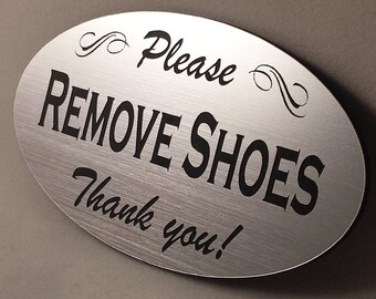 Remove Shoes Sign - Laser-Engraved - UV-Rated