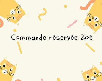 Reserverd Zoe