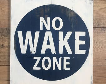 No Wake Zone Sign, Wood No Wake Zone Sign, No Wake Decor, Nautical Decor, Rustic Nautical Sign, Navy and White Nautical Sign, Blue and White