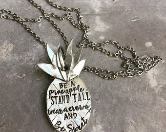 Pineapple Necklace - Be a Pineapple Stand Tall Wear a Crown and Be Sweet - Pineapple Jewelry - Hand Stamped Jewelry - Hand Stamped Pineapple