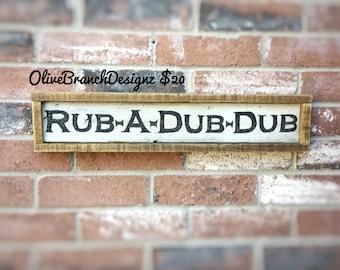Rub a Dub Dub Bathroom Sign