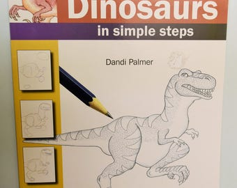 "How to Draw Dinosaurs in Simple Steps, by David Palmer, part of the ""How to Draw"" Series by Palmer & A great find for beginning Artisans!"