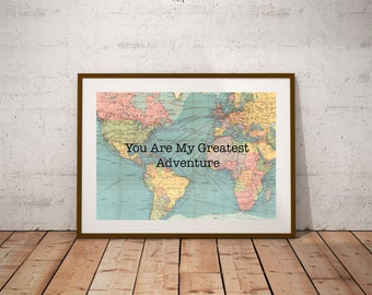 World Map PRINTABLE Art.Motivational Print, World Map Poster, World Map Print,Inspirational Quote.You Are My Greatest Adventure Typography
