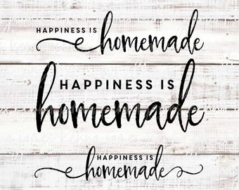 Happiness Is Homemade svg | Farmhouse svg | Farmhouse Style svg | SVG | DXF | JPG | cut file