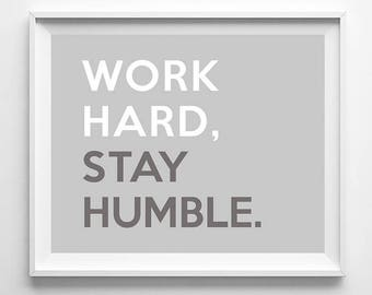 Work Hard Stay Humble, Typography Wall Art, Typography Poster, 1, Typographic Print, Room Decor, Nursery Wall Art, Fathers Day Gift