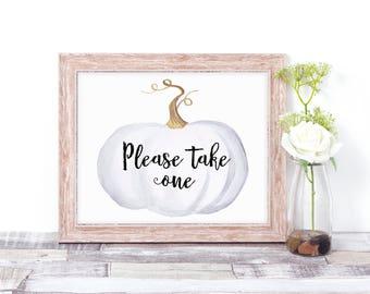 Please Take One Sign - Printable - Wedding Favor Sign - Fall Wedding Decor - Party Favor Sign - Pumpkin - Rustic Wedding - Bridal Shower