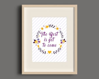 Purple Yellow Floral Art Print, Quote Art Print, Calligraphy Quote Art Print - 8x10'' - Floral Wall art, quote, typography - UNFRAMED