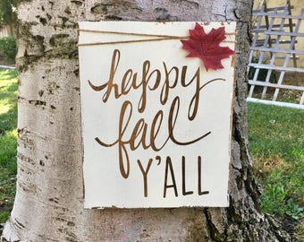 Happy Fall Y'all,Happy Fall Yall,Rustic Home Decor,Fall Decor,Fall Sign,Holiday Decor,Holiday Sign,Thanksgiving Decor,Fall,Wood Sign,Rustic