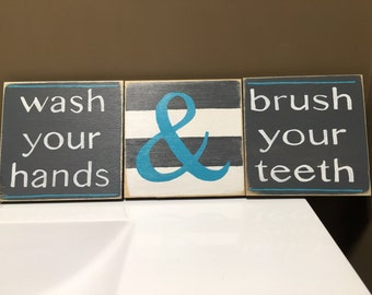 Custom bathroom sign - wash your hands - brush your teeth